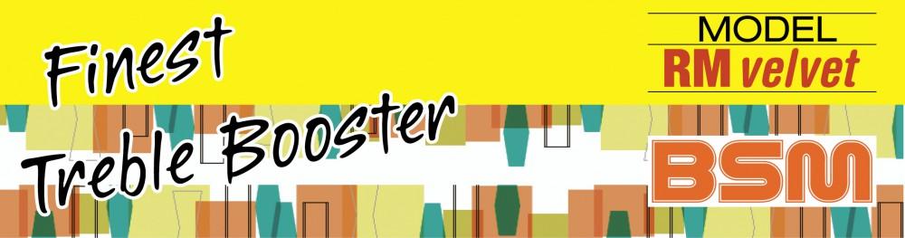 RM Velvet Treble-Booster